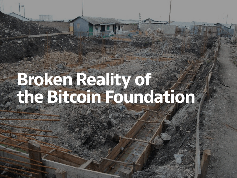 Broken_reality_of_the_Bitcoin_Foundation_—_cyber_•_Shares_—_Medium